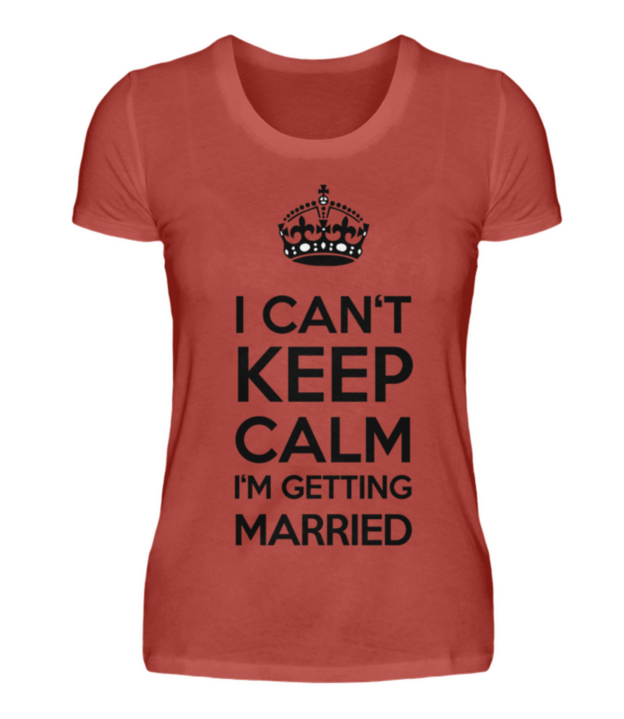 Junggesellinnenabschied Party Braut I can't keep calm i'm getting marriered JGA