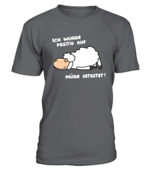 Montag morgen Shirt, Ich wurde positiv auf müde getestet Schaf Herren Shirt