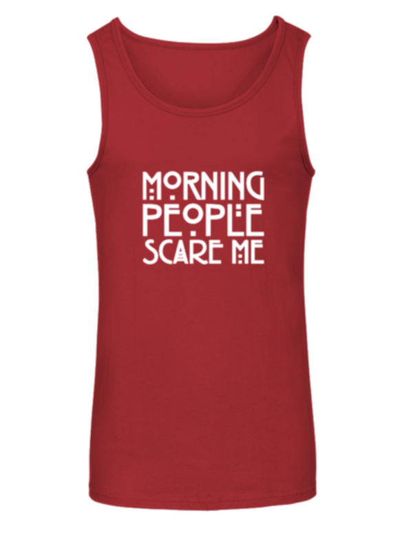 Morning People scare me Unisex Tank Top
